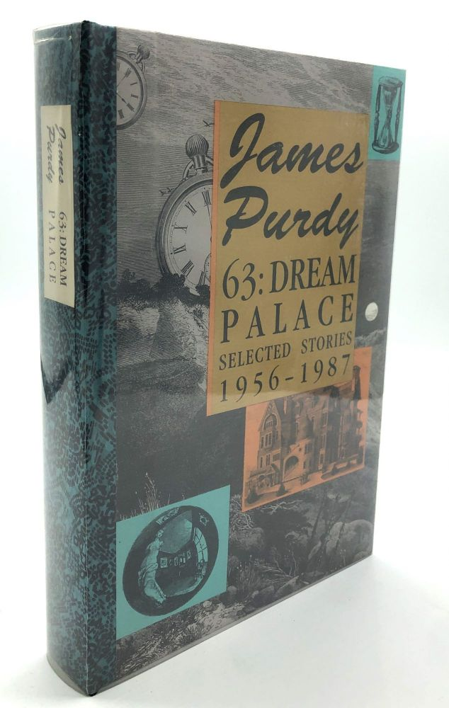 63: Dream Palace. Selected Stories 1956-1987 - one of 35 signed with original drawing. James Purdy.