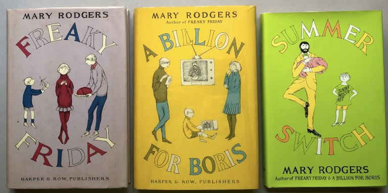 Freaky Friday Trilogy: Freaky Friday, A Billion for Boris, Summer Switch - first editions, two signed. Mary Rodgers.