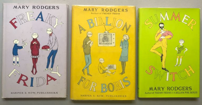 Freaky Friday Trilogy: Freaky Friday, A Billion for Boris, Summer Switch - one signed. Mary Rodgers.