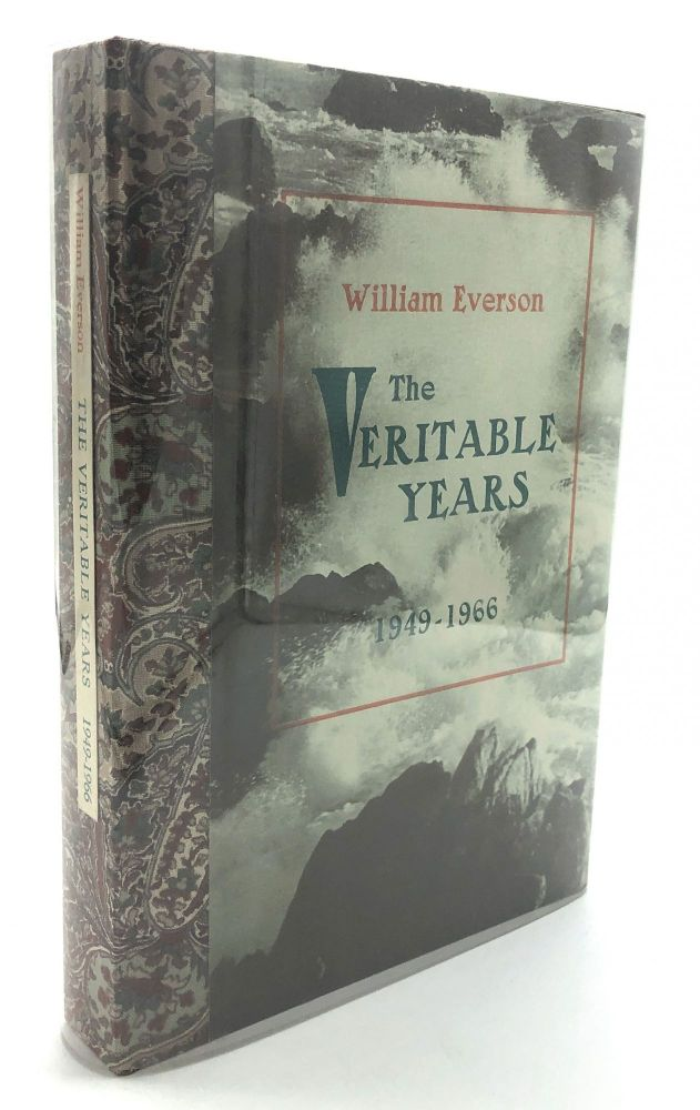 The Veritable Years, 1949-1966 -- one of 50 signed copies with holograph poem. William Everson.