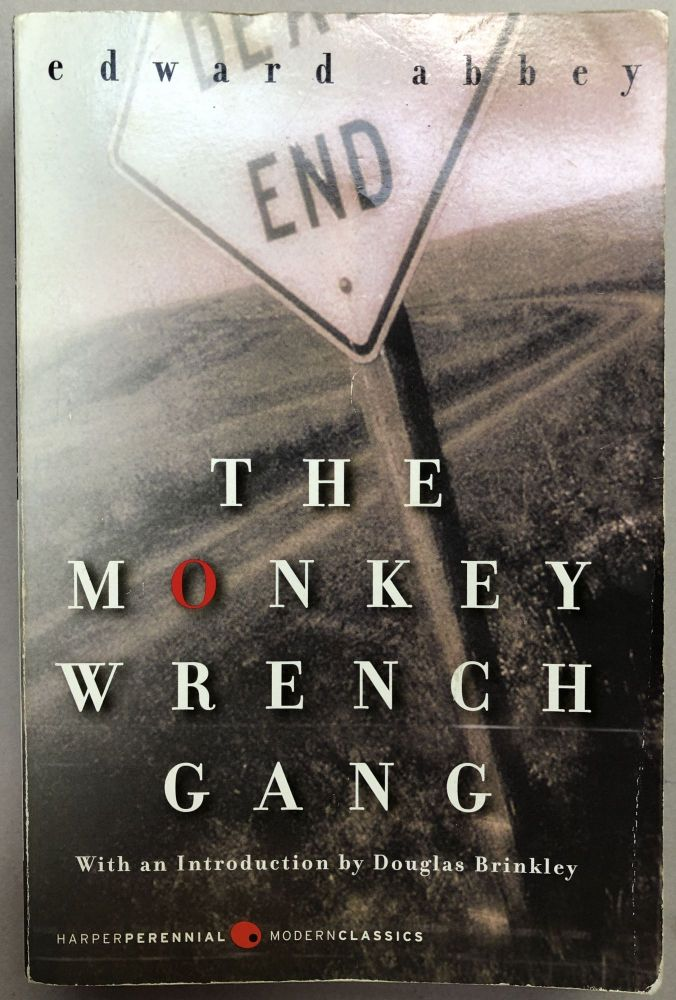 The Monkey Wrench Gang -- William Goldman's copy with his marks. Edward Abbey.