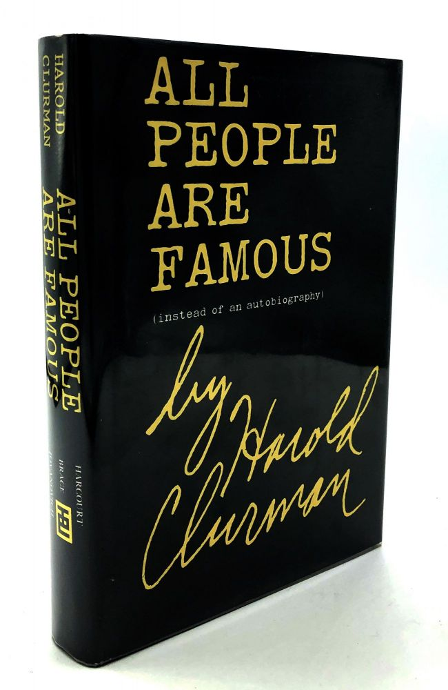 All People Are Famous (instead of an autobiography) - inscribed to composer David Diamond and with William Goldman's stamp. Harold Clurman.