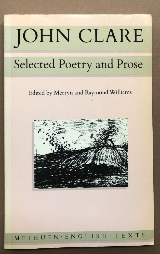 Selected Poetry and Prose -- Eric Robinson's copy. John Clare, Merryn and Raymond Williams, Merryn, Raymond Williams.