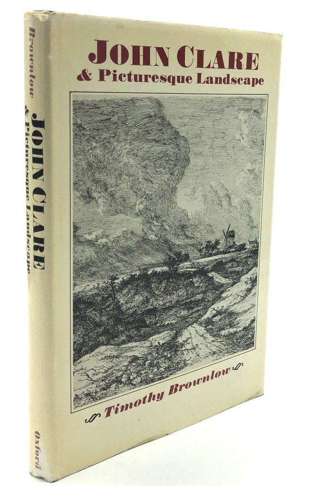 John Clare & Picturesque Landscape -- Clare scholar Eric Robinson's own copy. Timothy Brownlow.