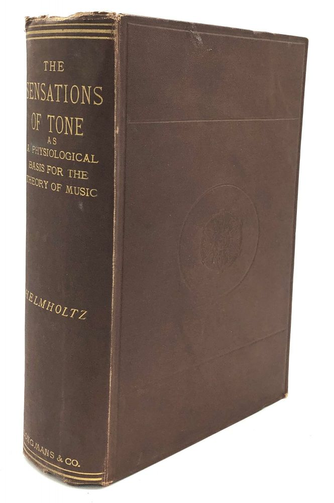 On the Sensations of Tone as a Physiological Basis for the Theory of Music. Hermann L. F. Helmholtz.