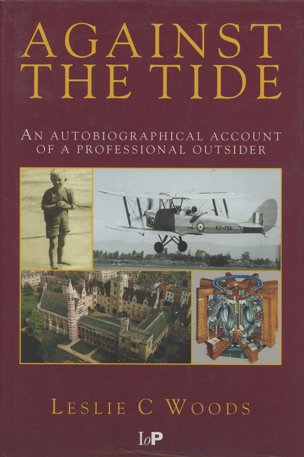 Against the Tide; An Autobiographical Account of a Professional Outsider. L. C. Woods.