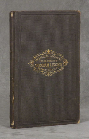 Memorial Address on the Life and Character of Abraham Lincoln;...