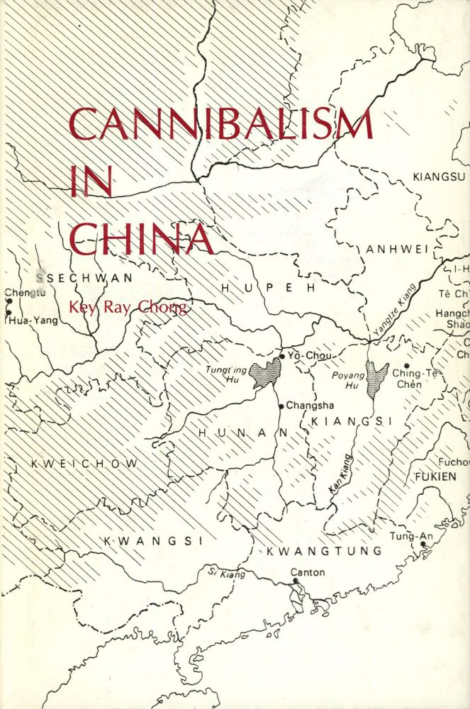 Cannibalism in China. Key Ray Chong.