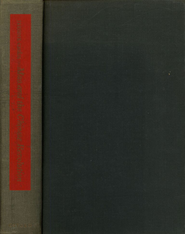Mao and the Chinese Revolution; With Thirty-Seven Poems by Mao...