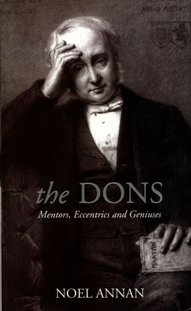 The Dons: Mentors, Eccentrics, and Geniuses