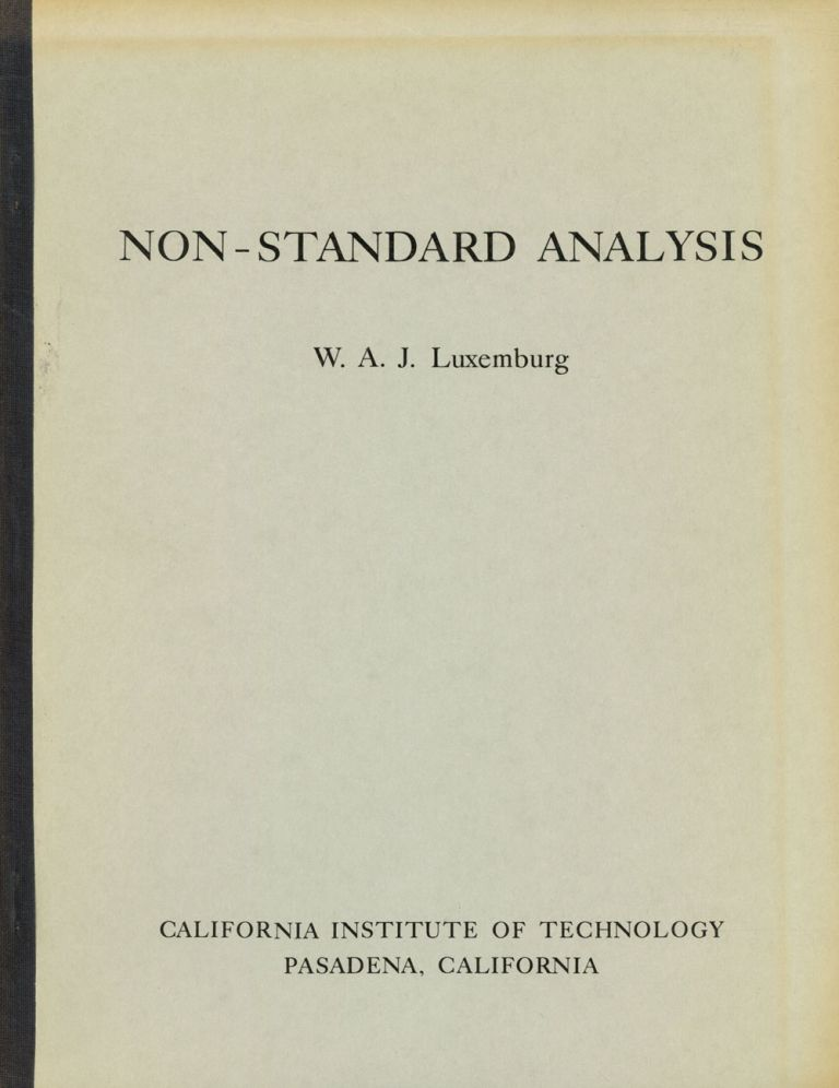 Non-Standard Analysis: Lectures on A. Robinson's Theory of Infinitesimals and...