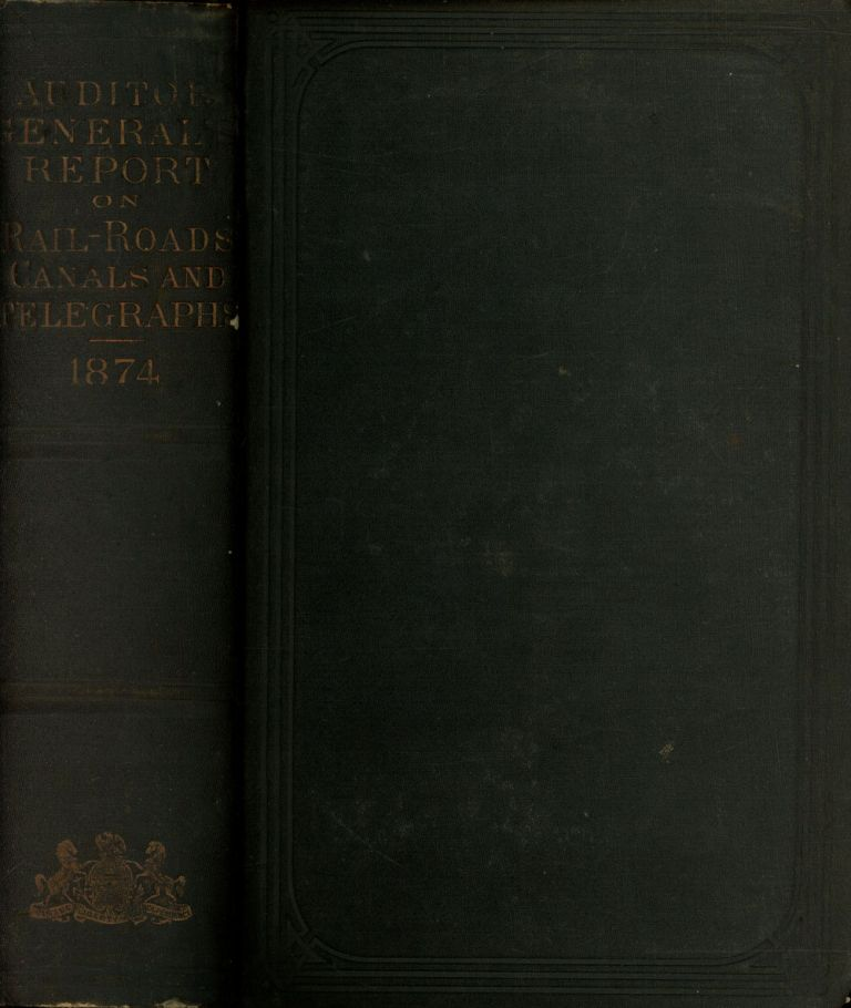 Annual Report of the Auditor General of the State of Pennsylvania and of the Tabulations and Deductions from the Reports of the Rail Road, Canal, & Telegraph Companies for the Year 1874. Harrison Allen, B. F. Meyers.