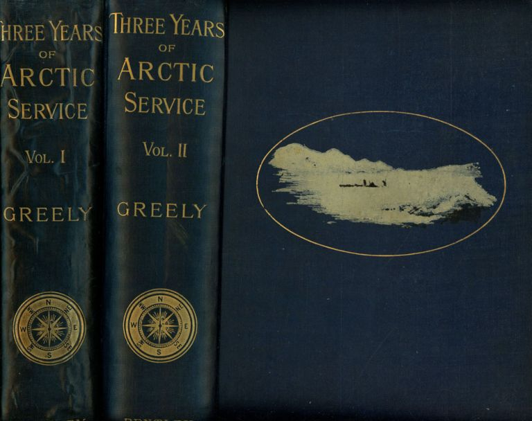 Three Years of Arctic Service: An Account of the Lady...