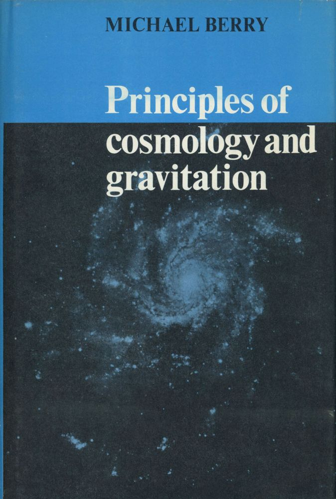 Principles of Cosmology and Gravitation. Michael Berry.