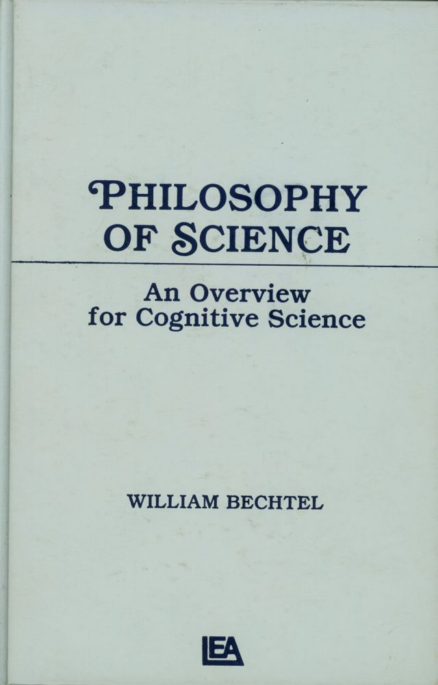 philosophy of science an overview for cognitive science tutorial  philosophy of science an overview for cognitive science tutorial essays