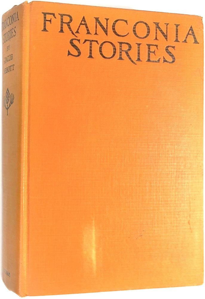 Franconia Stories. Jacob Abbott, ed. Margaret Armstrong, ill Helen Maitland Armstrong.