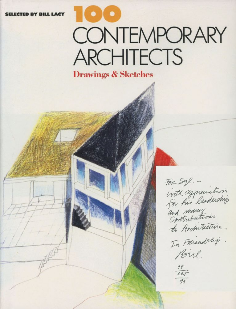 100 Contemporary Architects: Drawings & / and Sketches
