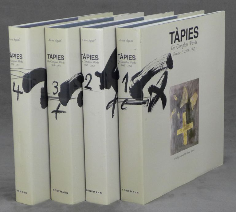 Tapies, The Complete Works, 4 vols., Volumes 1-4--Vol.1: 1943-1960, Vol...