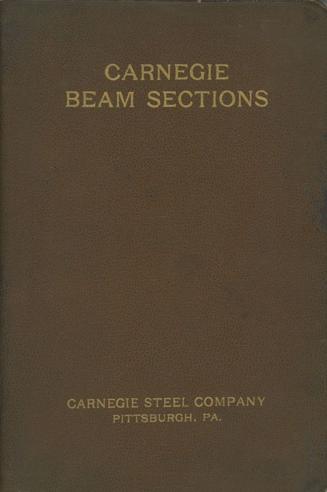 Carnegie Beam Sections: Profiles, Properties and Safe Loads for New...