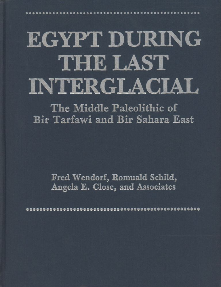 Egypt During the Last Interglacial: The Middle Paleolithic of Bir...