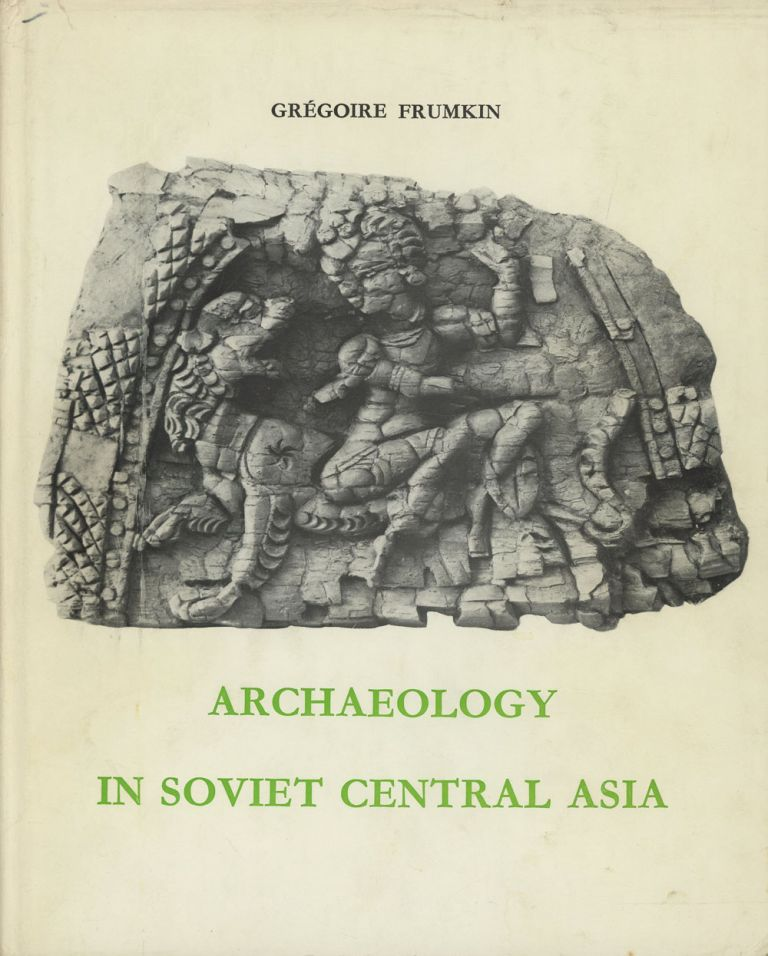 Archaeology in Soviet Central Asia