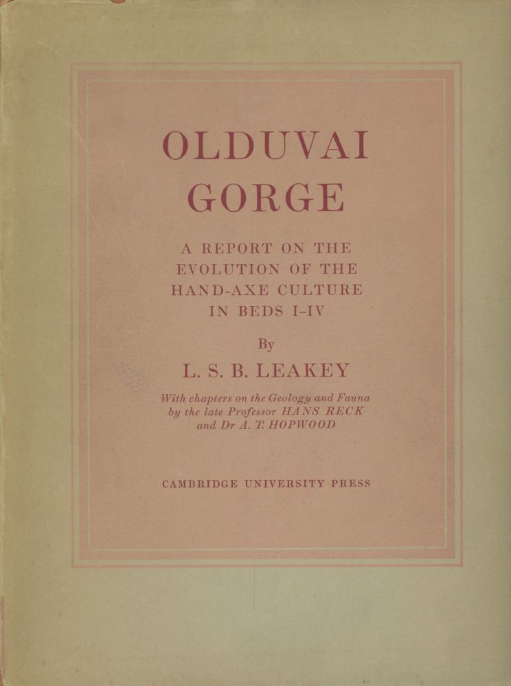 Olduvai Gorge: A Report on the Evolution of the Hand-Axe...