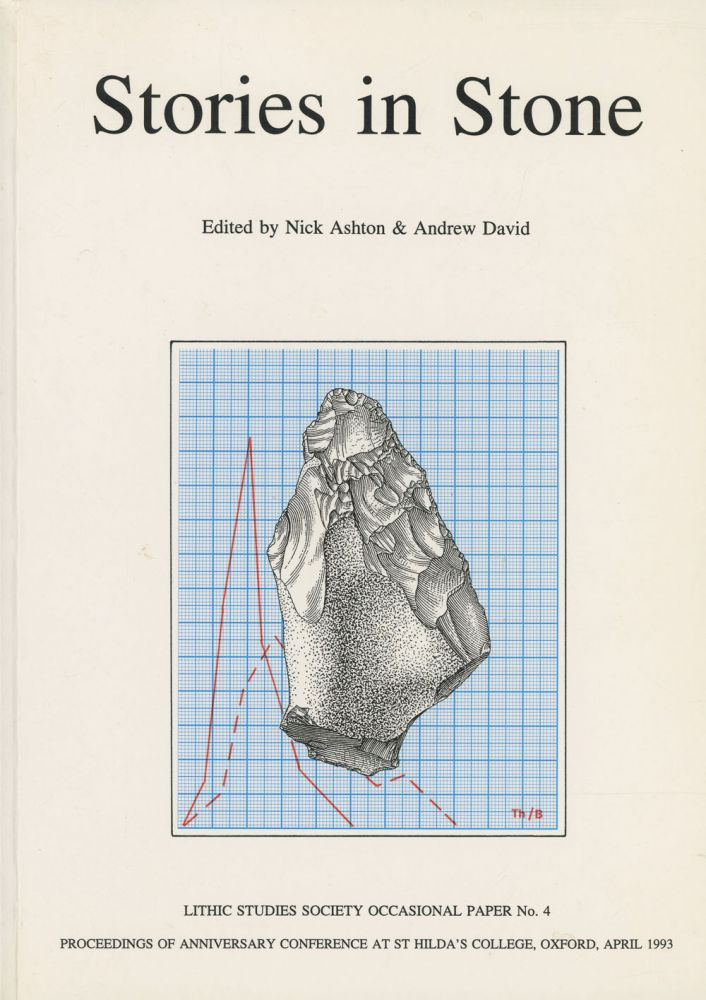 Stories in Stone: Lithic Studies Society, Occasional Paper No. 4:;Proceedings...