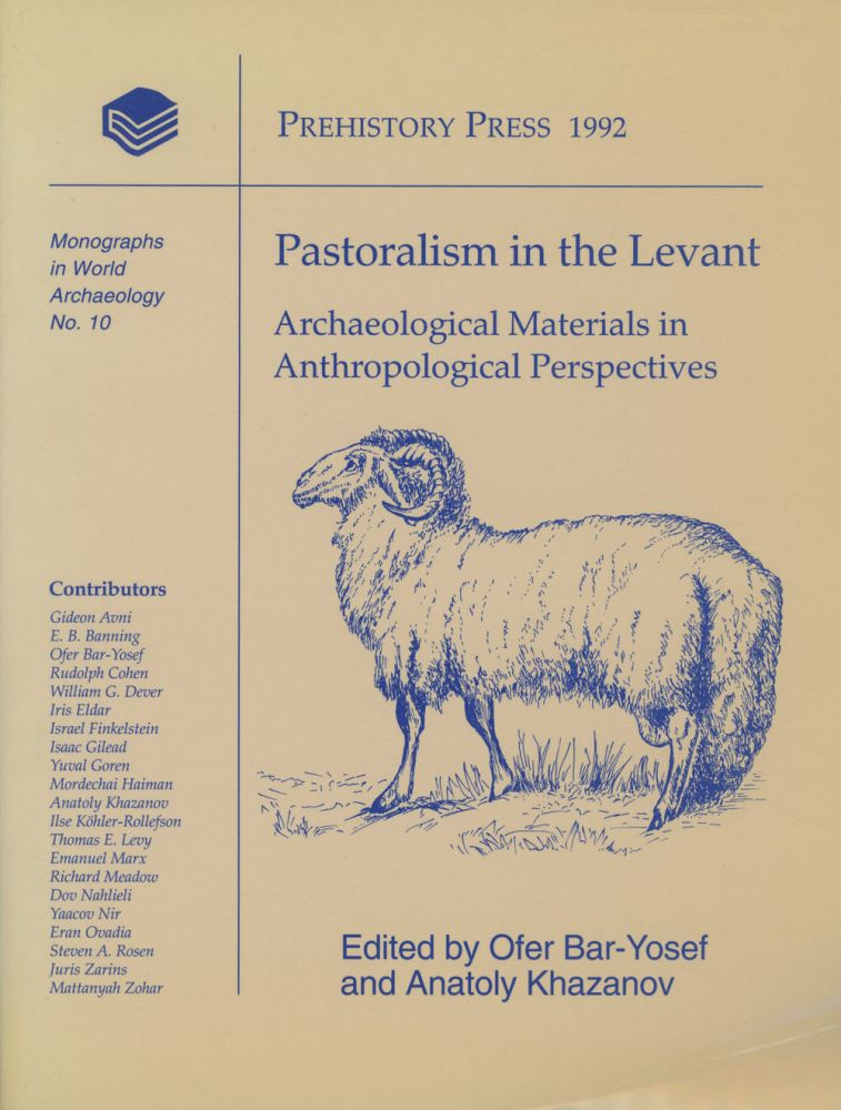 Pastoralism in the Levant: Archaeological Materials in Anthropological Perspective; Monographs...