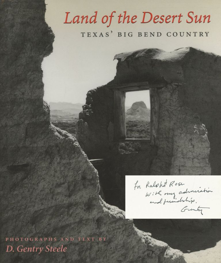 Land of the Desert Sun: Texas' Big Bend Country; The...