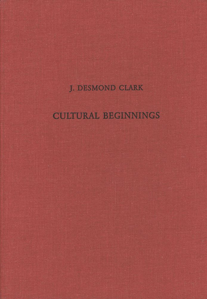 Cultural Beginnings: Approaches to Understanding Early Hominid Life Ways in...
