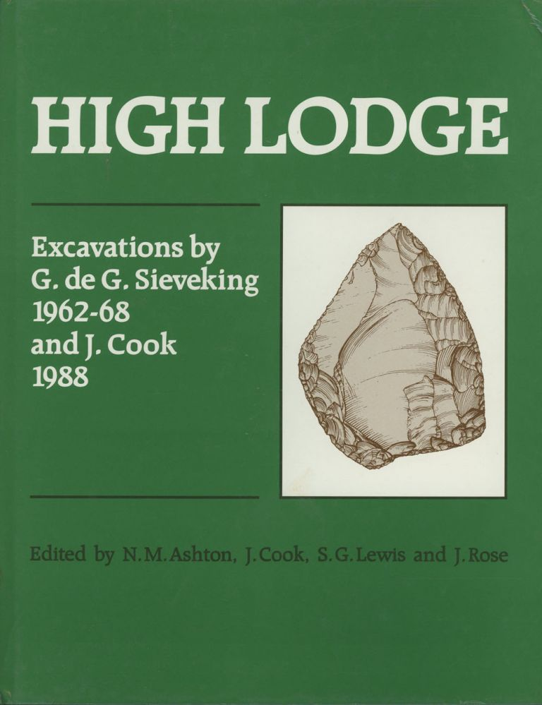 High Lodge: Excavations by G. de G. Sieveking, 1962-8 and J. Cook, 1988. N. M. Ashton, J. Cook, S. G. Lewis, J. Rose.