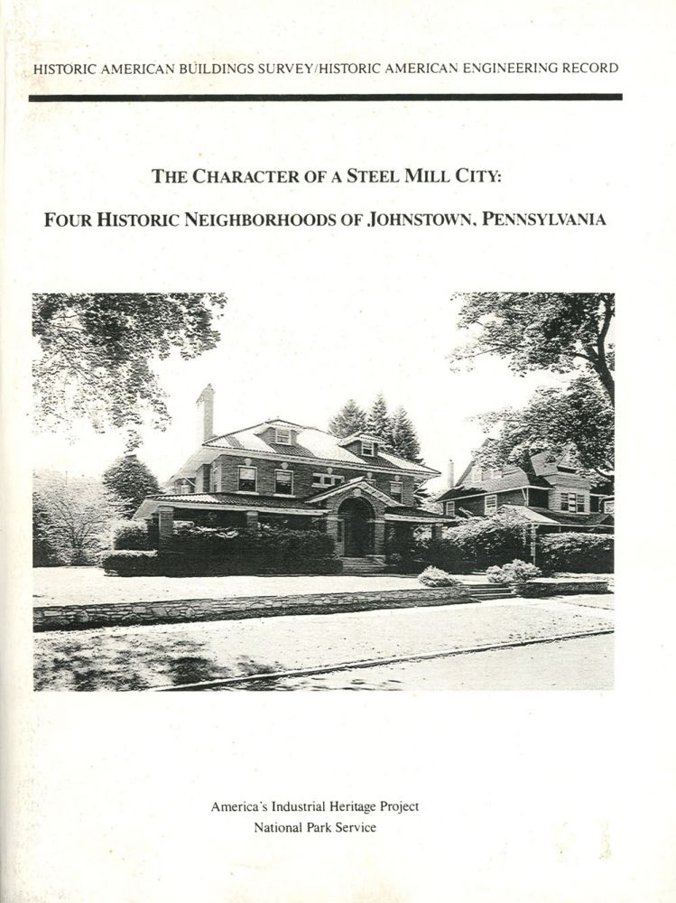 The Character of a Steel Mill City: Four Historic Neighborhoods...