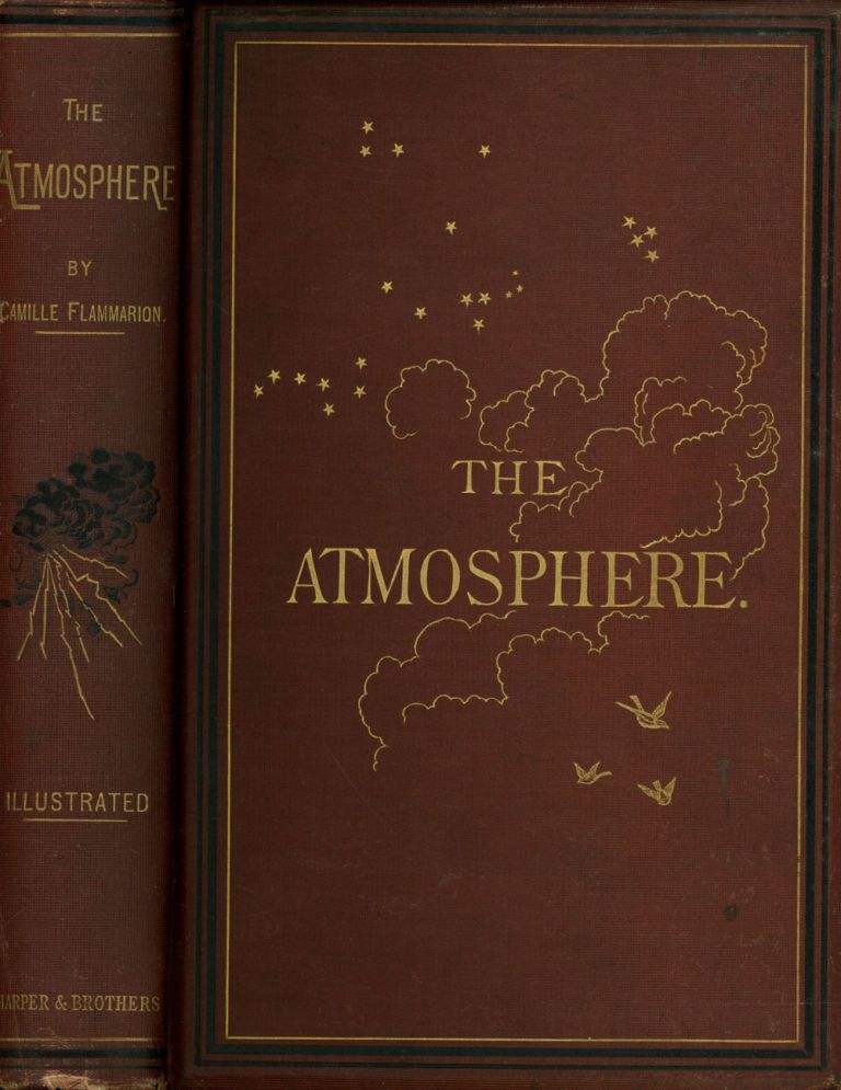 The Atmosphere; Translated from the French of Camille Flammarion, Edited...