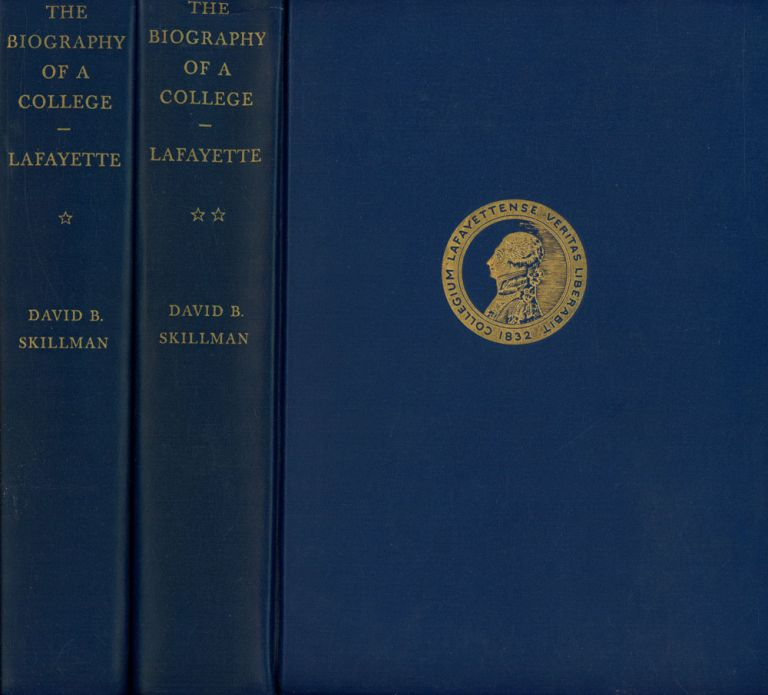 The Biography of a College: Being the History of the...