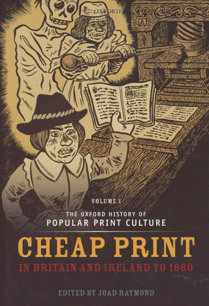 The Oxford History of Popular Print Culture, Volume 1 /...