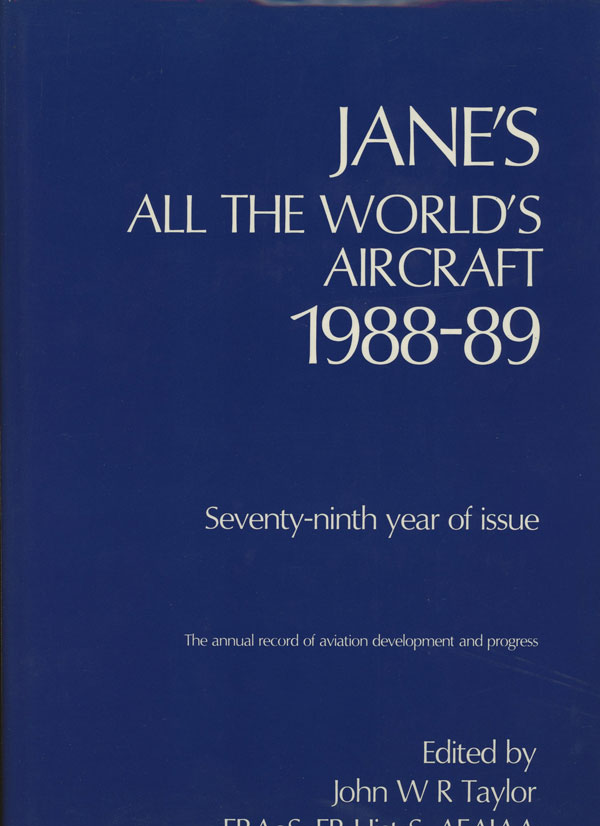 Jane's All the World's Aircraft, 1988-89. John W. R. Taylor, Kenneth Munson, Fred T. Jane.