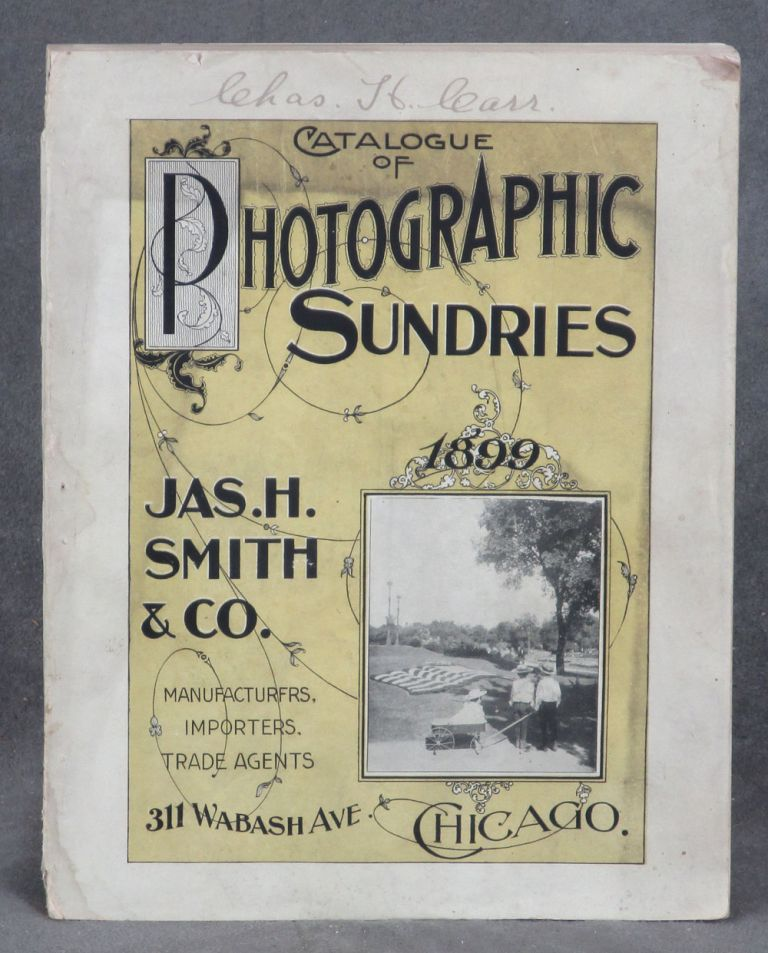 Catalogue of Photographic Sundries, 1899. Jas. H. Smith and Co.