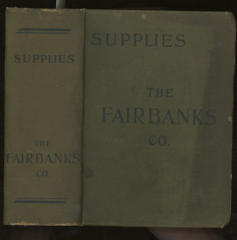 The Fairbanks Company Illustrated Catalogue and Price List of Supplies...