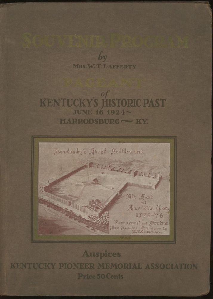 Souvenir Program for the Pageant of Kentucky's Historic Past, The...