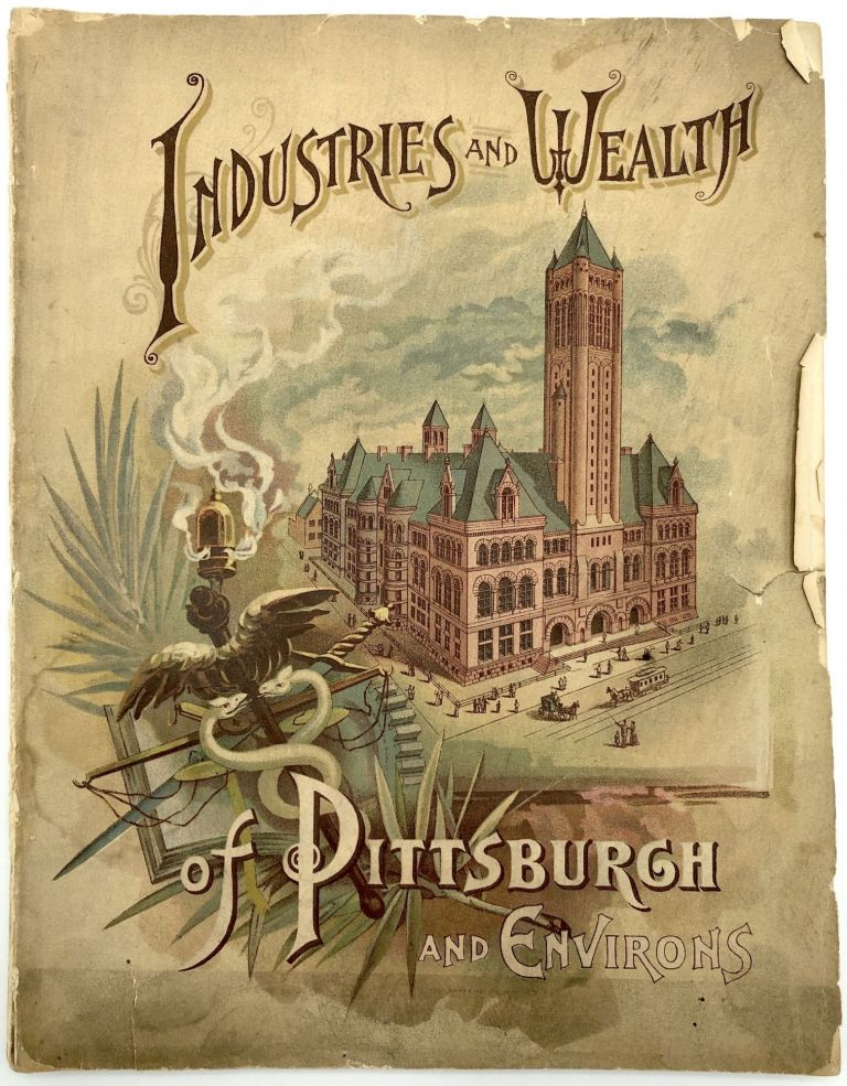 Industries and Wealth of Pittsburgh and Environs, 1890. American Publishing, Engraving Co.