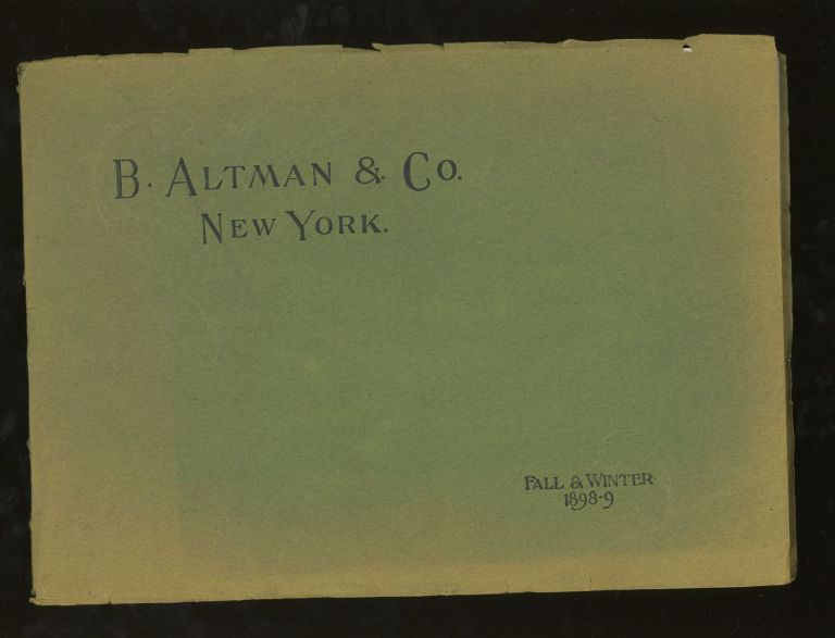 B. Altman and Co Fall and Winter 1898-99. B. Altman and Co.