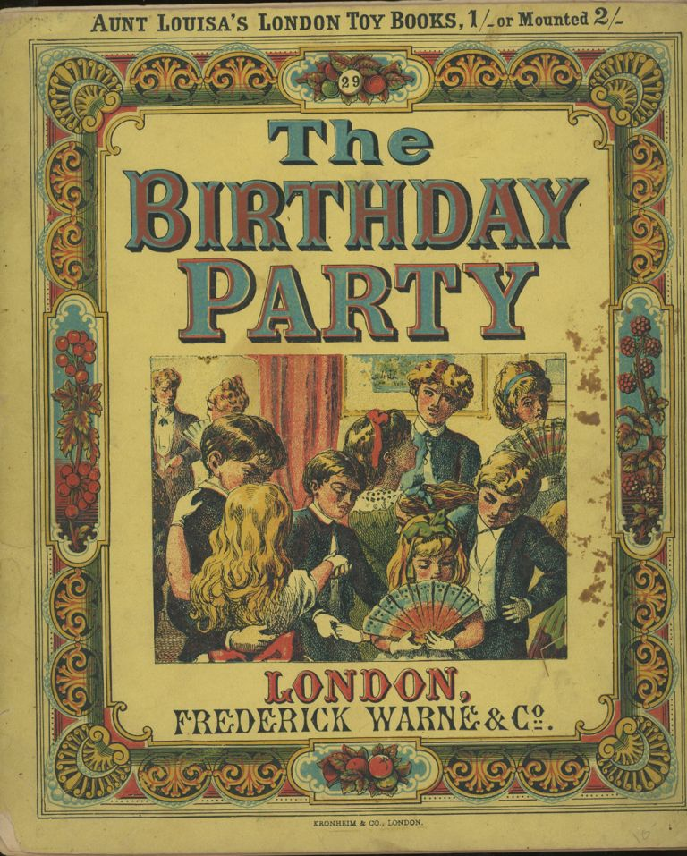 Aunt Louisa's London Toy Books, The Birthday Party. Kronheim and Co.