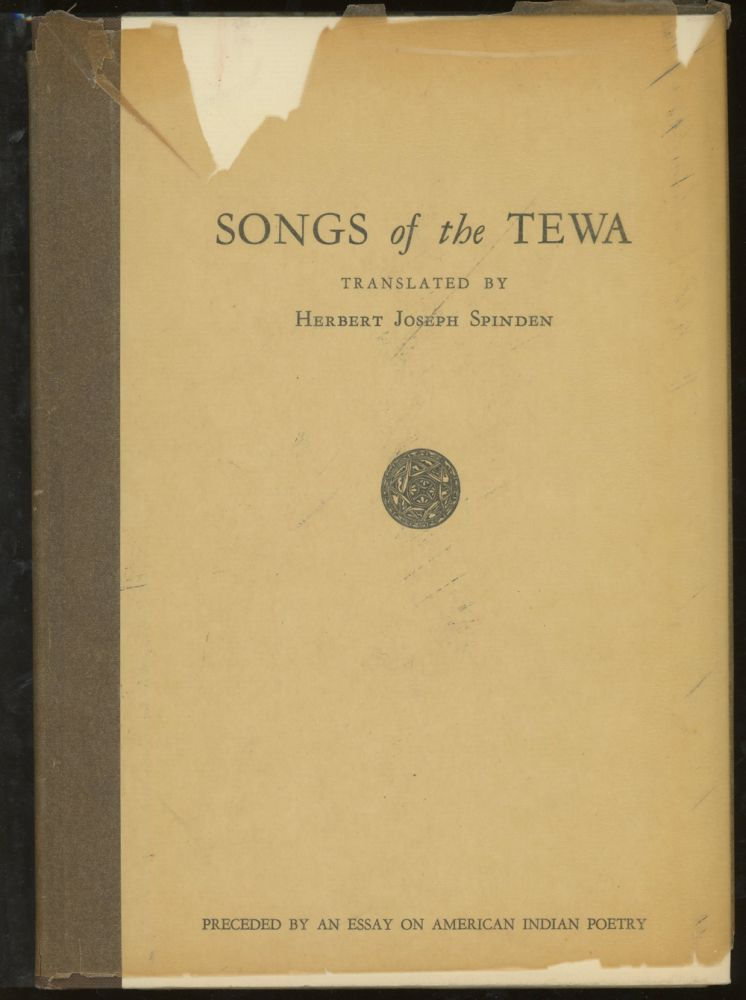 Songs Of The Tewa Preceded By An Essay On American Indian Poetry  Songs Of The Tewa Preceded By An Essay On American