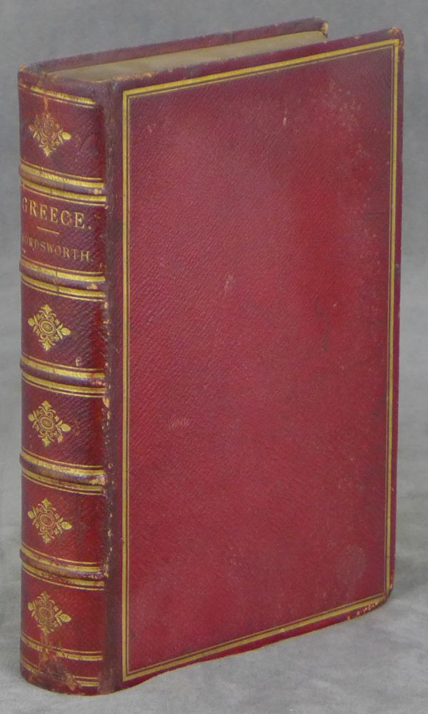 Greece: Pictorial, Descriptive, and Historical, With Numerous Engravings Illustrative of the Scenery, Architecture, Costume, and Fine Arts of that Country, and a History of the Characteristics of Greek Art. Christopher Wordsworth, George Scharf.