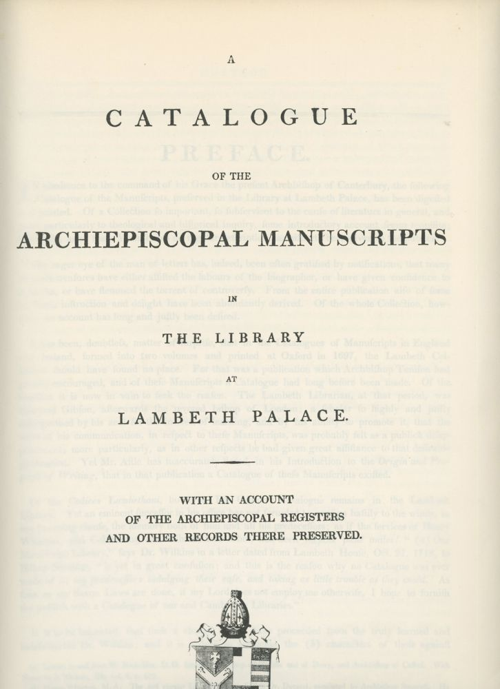 A Catalogue of the Archiepiscopal Manuscripts In The Library at Lambeth Palace, With An Account of the Archiepiscopal Registers and Other Records There Preserved. Henry J. Todd.
