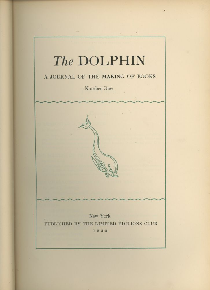 The Dolphin, A Journal of the Making of Books, Number...