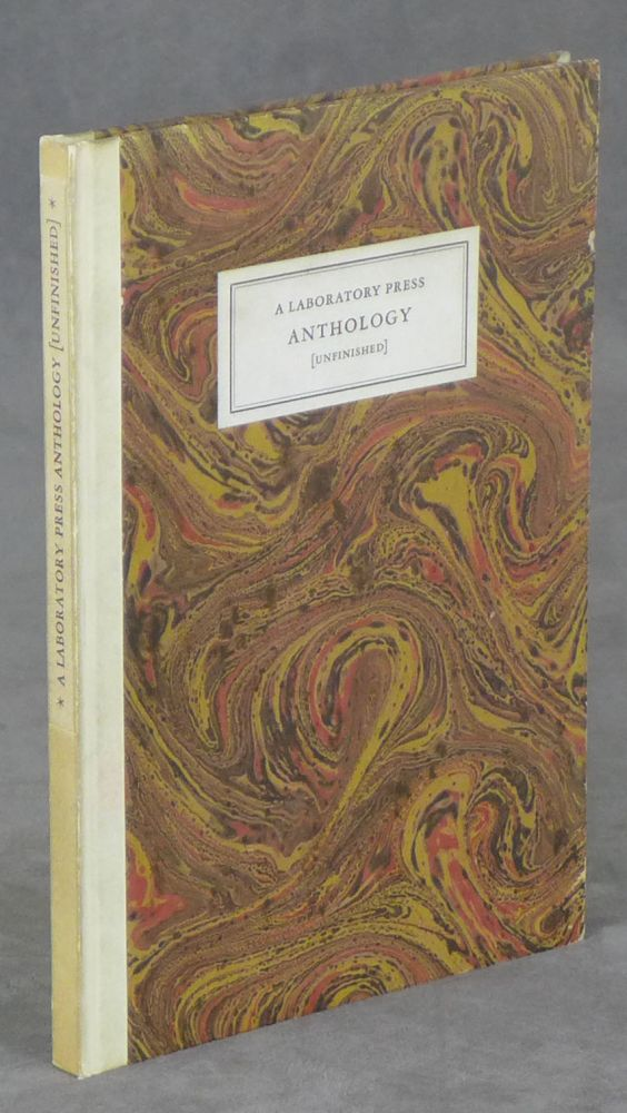 A Laboratory Press Anthology (Unfinished), A Collection of Texts Concerning...