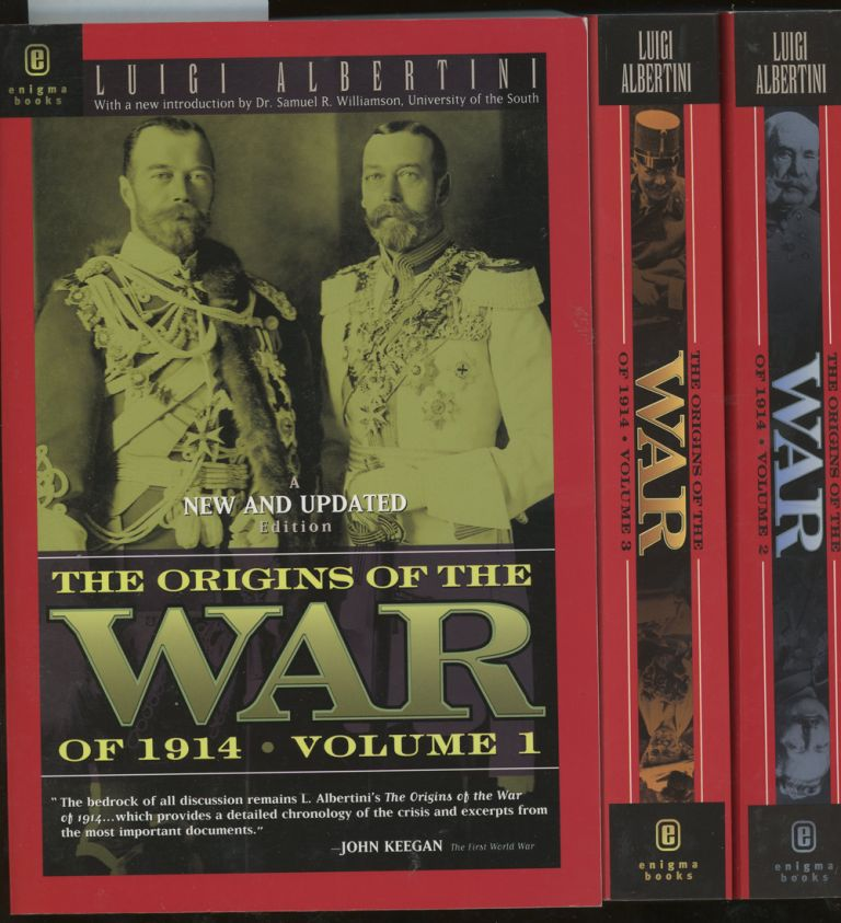 The Origins of the War of 1914, Complete in Three Volumes