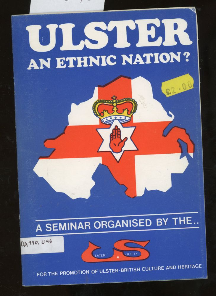 Ulster, An Ethnic Nation? Ulster Society.