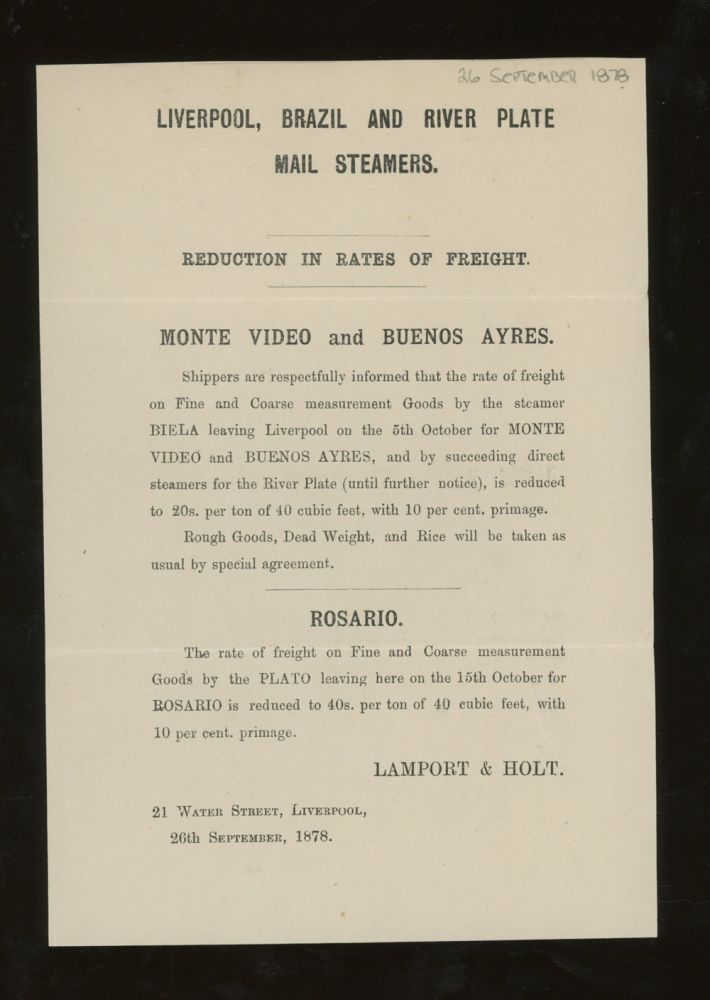 """Lamport and Holt Liverpool, Brazil, and River Plate Mail Steamers Notice of Reduction in Rates of Freight for the Steamers """"Biela"""" and """"Plato"""", Liverpool to South America, 1878. Lamport and Holt."""